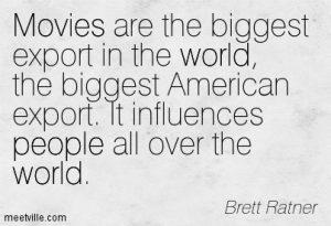 Quote by Brett Ratner, meetville.com